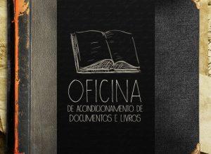 MUSEU DO CAFÉ_convite_jpeg_oficina de acondicionamento de doc e livros